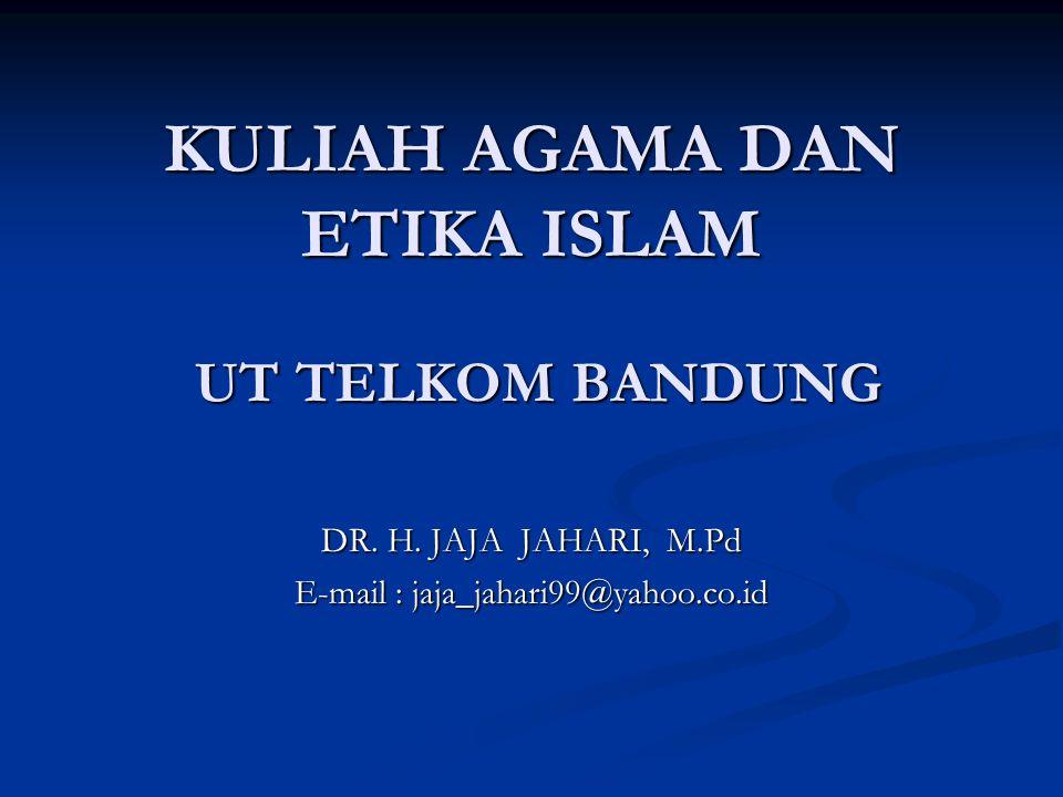 KULIAH AGAMA DAN ETIKA ISLAM UT TELKOM BANDUNG