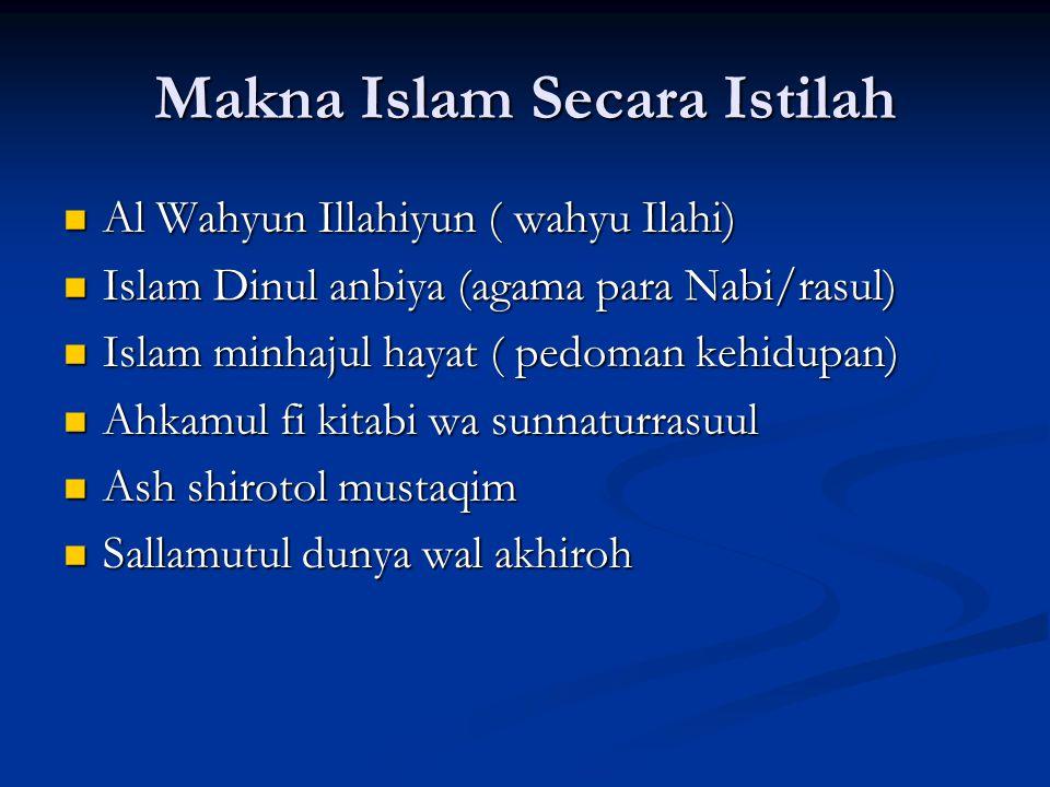 Makna Islam Secara Istilah