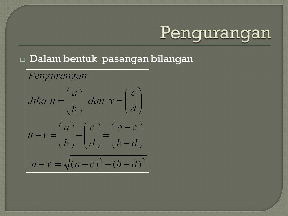 Pengurangan Dalam bentuk pasangan bilangan