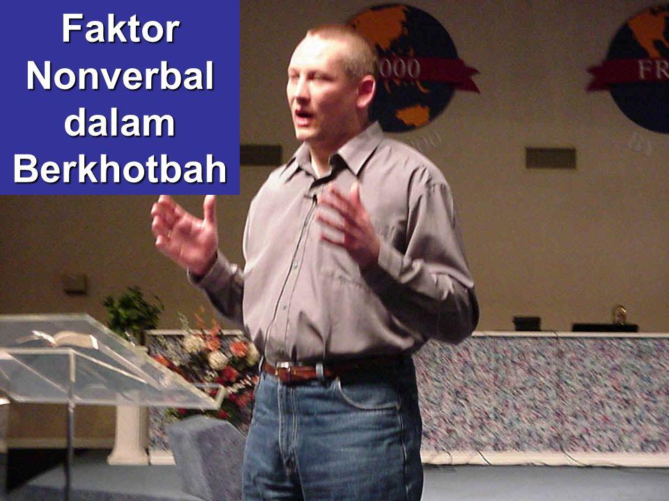 Faktor Nonverbal dalam Berkhotbah