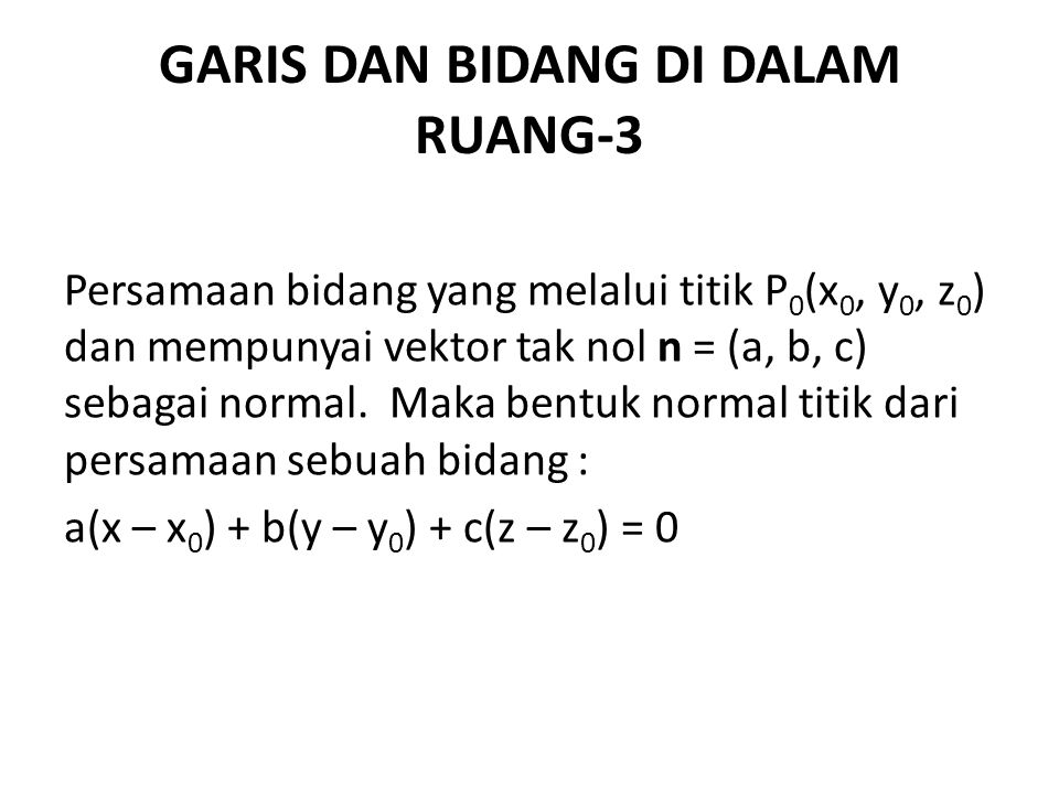 GARIS DAN BIDANG DI DALAM RUANG-3