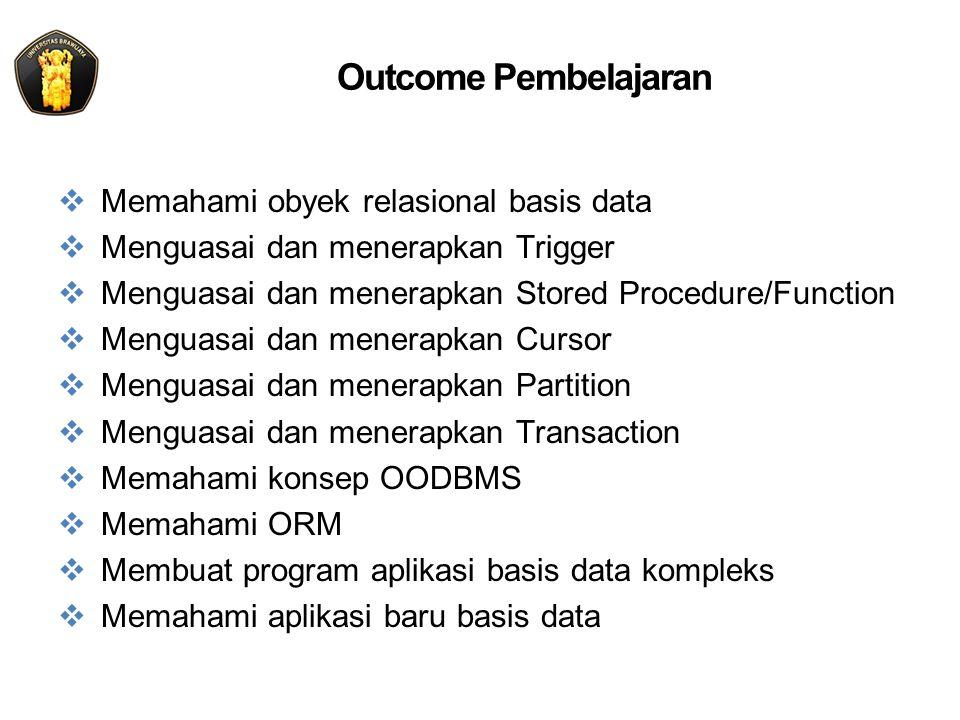 Outcome Pembelajaran Memahami obyek relasional basis data