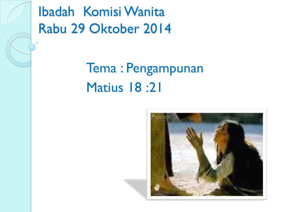 Ibadah Komisi Wanita Rabu 29 Oktober 2014