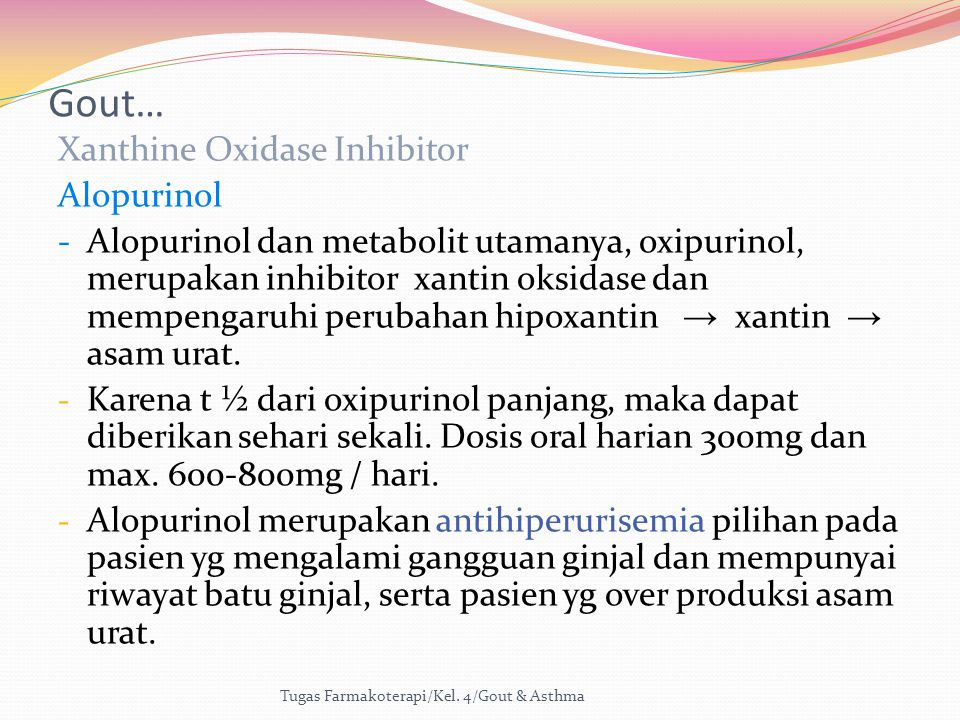 Gout… Xanthine Oxidase Inhibitor Alopurinol