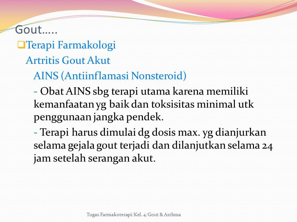 Gout….. Terapi Farmakologi Artritis Gout Akut