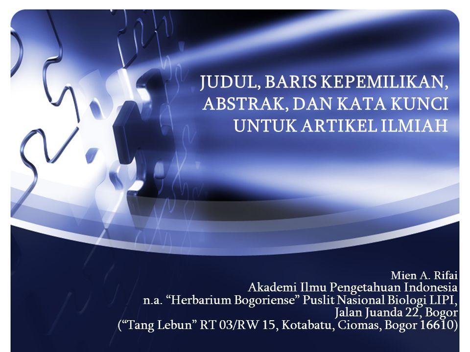 JUDUL, BARIS KEPEMILIKAN, ABSTRAK, DAN KATA KUNCI UNTUK ARTIKEL ILMIAH