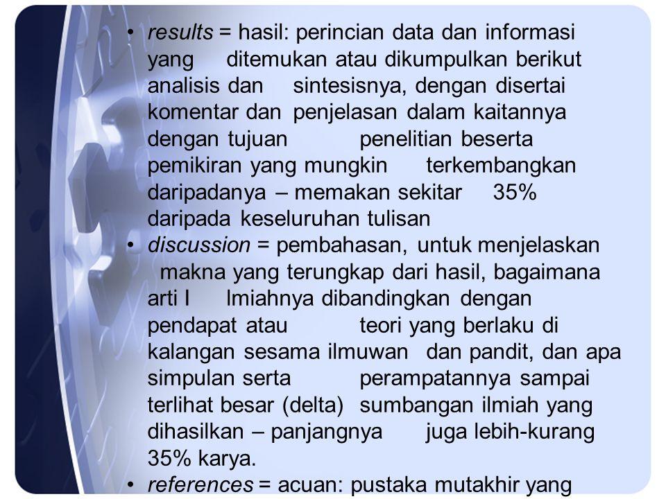 results = hasil: perincian data dan informasi yang