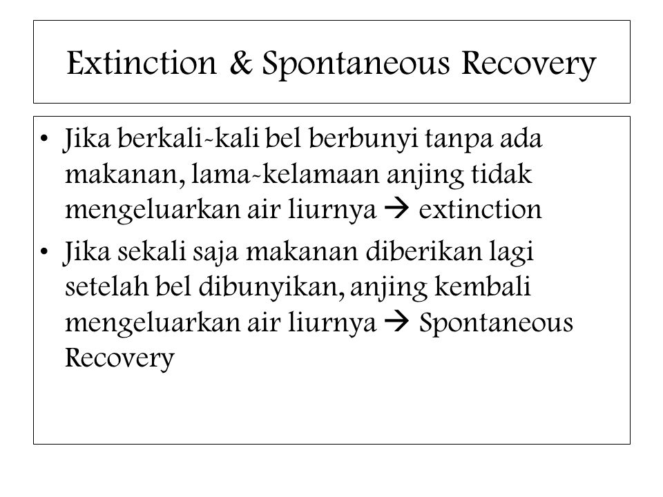 Extinction & Spontaneous Recovery