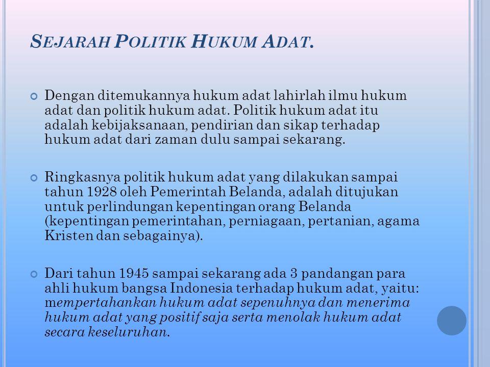 Sejarah Politik Hukum Adat.