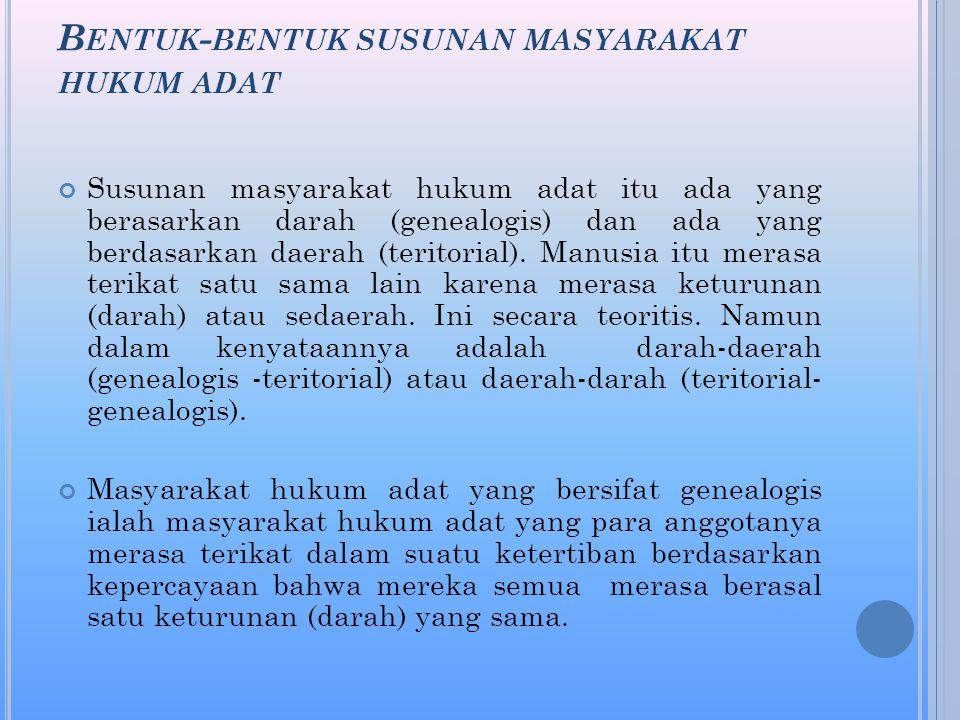Bentuk-bentuk susunan masyarakat hukum adat
