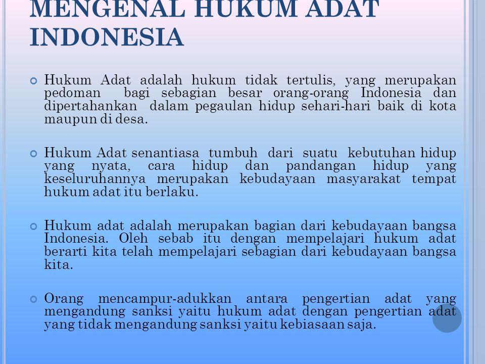 MENGENAL HUKUM ADAT INDONESIA