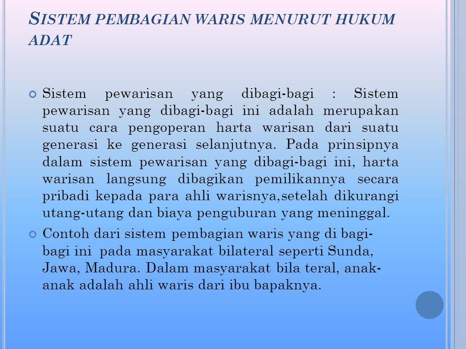 Sistem pembagian waris menurut hukum adat