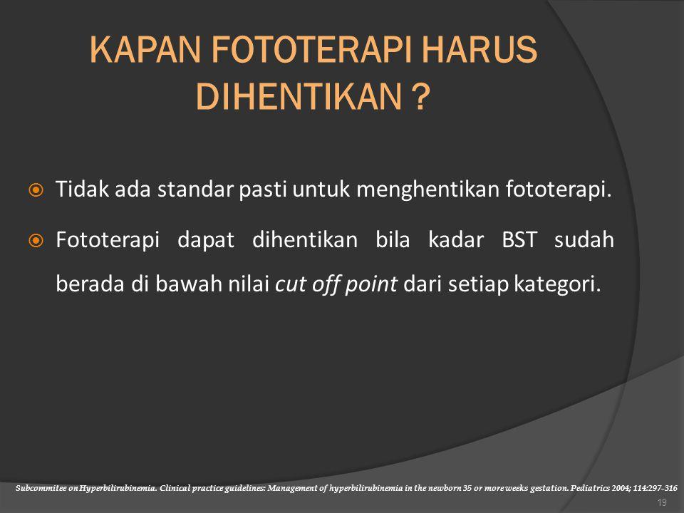 KAPAN FOTOTERAPI HARUS DIHENTIKAN