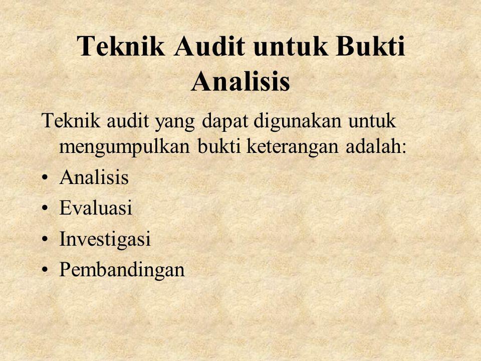 Teknik Audit untuk Bukti Analisis