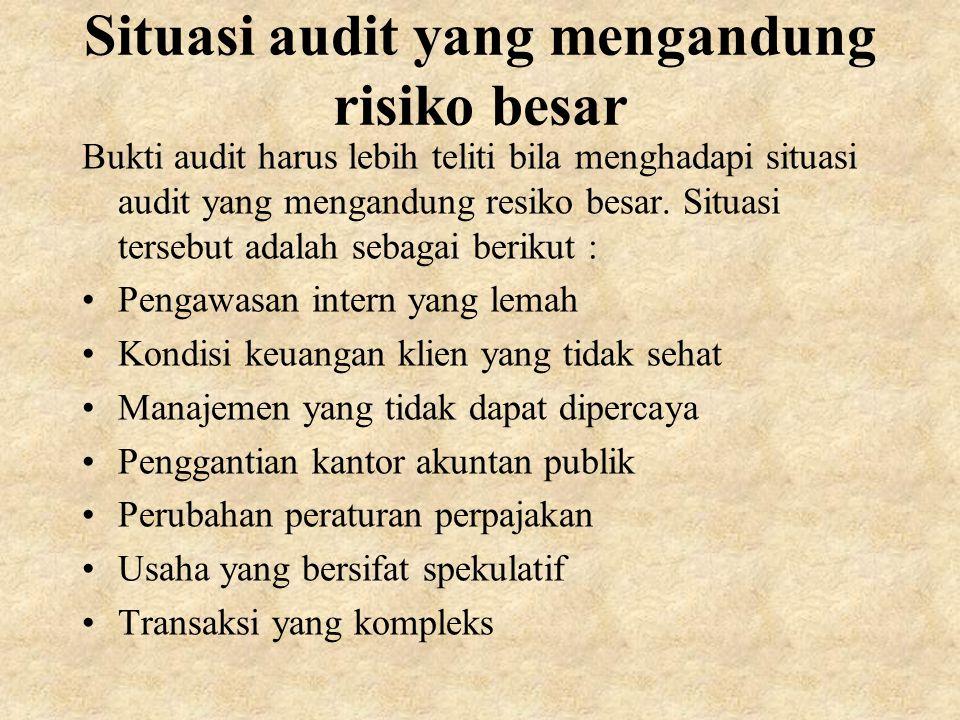 Situasi audit yang mengandung risiko besar