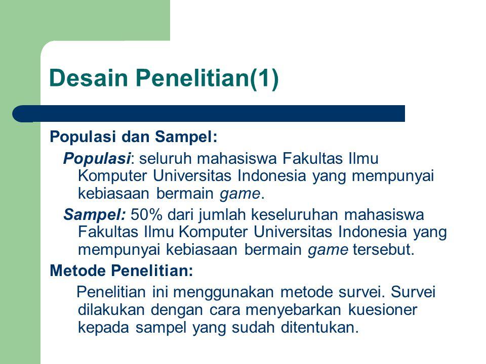 Desain Penelitian(1) Populasi dan Sampel: