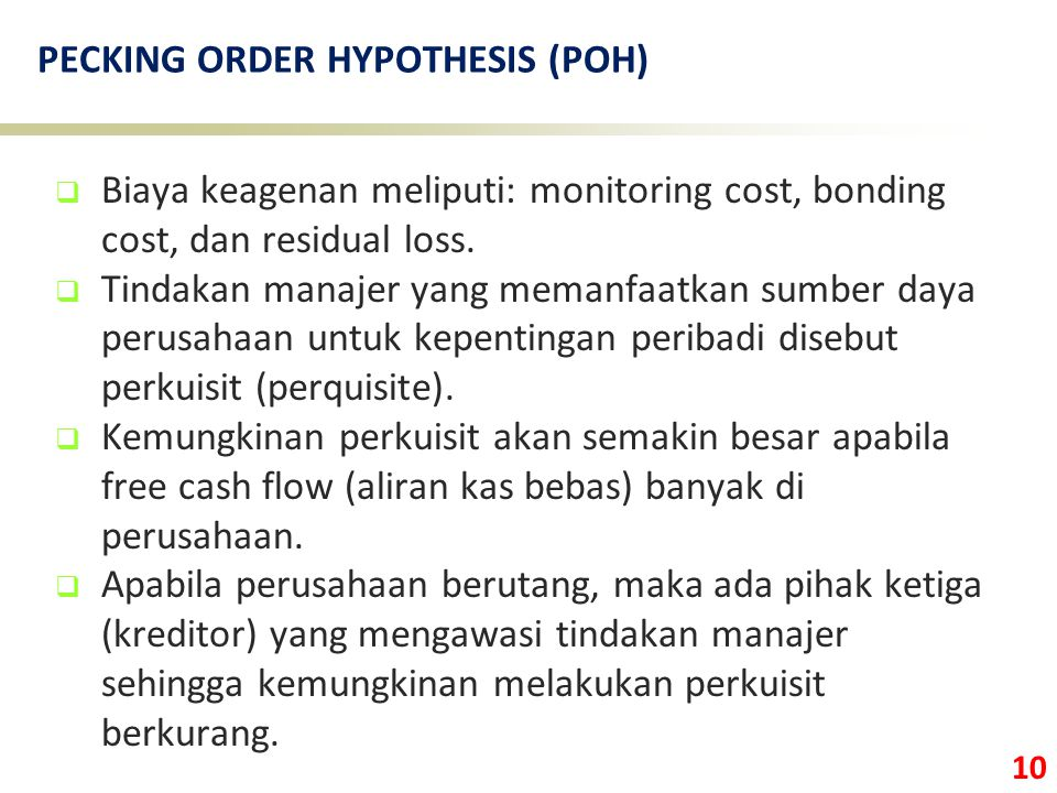 PECKING ORDER HYPOTHESIS (POH)