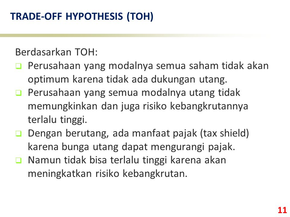 TRADE-OFF HYPOTHESIS (TOH)