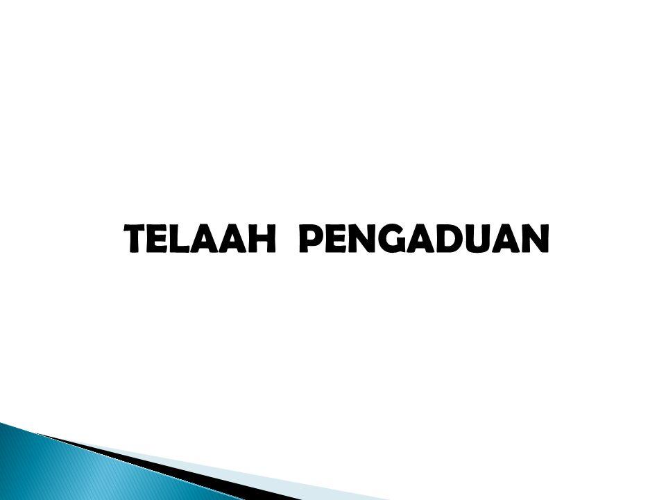 TELAAH PENGADUAN