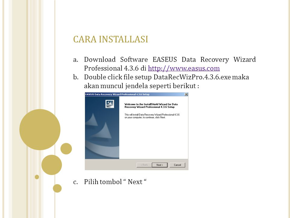 CARA INSTALLASI Download Software EASEUS Data Recovery Wizard Professional 4.3.6 di http://www.easus.com.