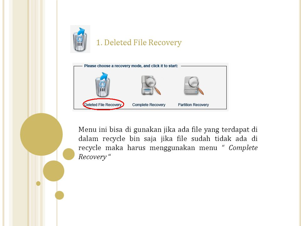 1. Deleted File Recovery
