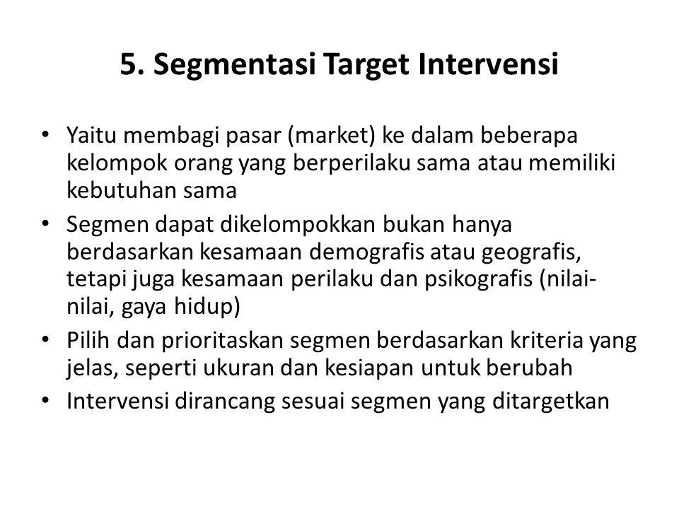 5. Segmentasi Target Intervensi
