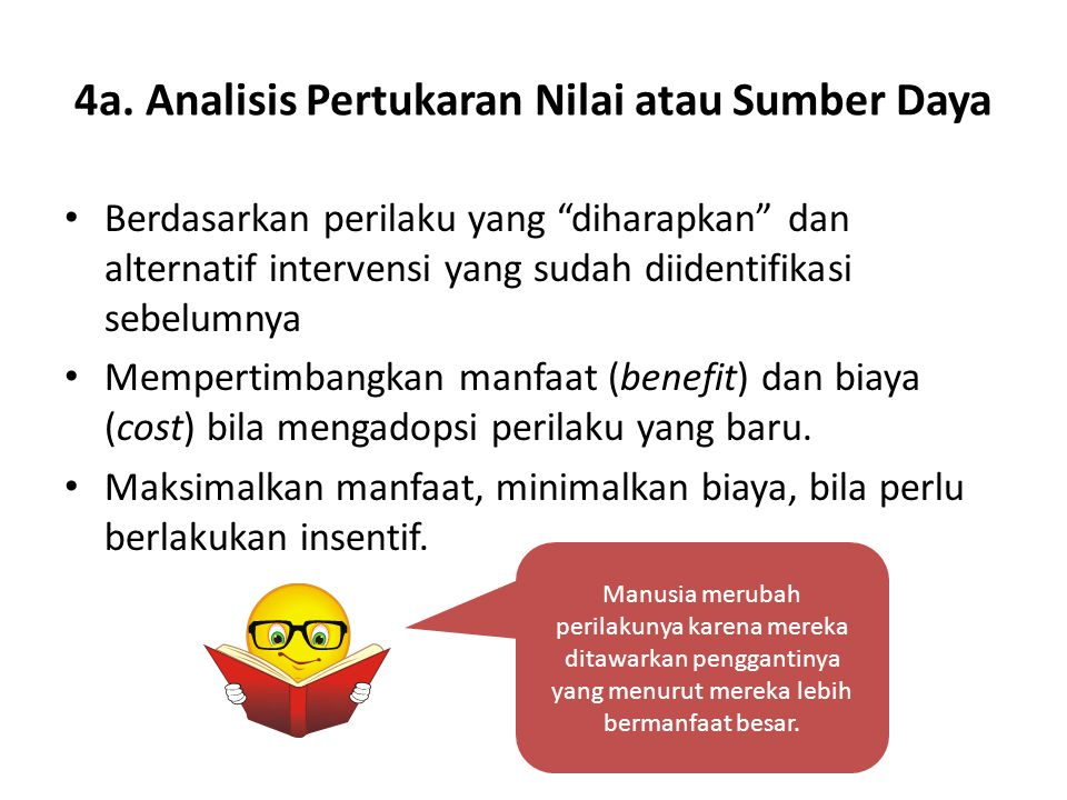 4a. Analisis Pertukaran Nilai atau Sumber Daya