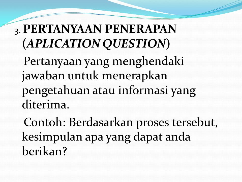 3. PERTANYAAN PENERAPAN (APLICATION QUESTION)
