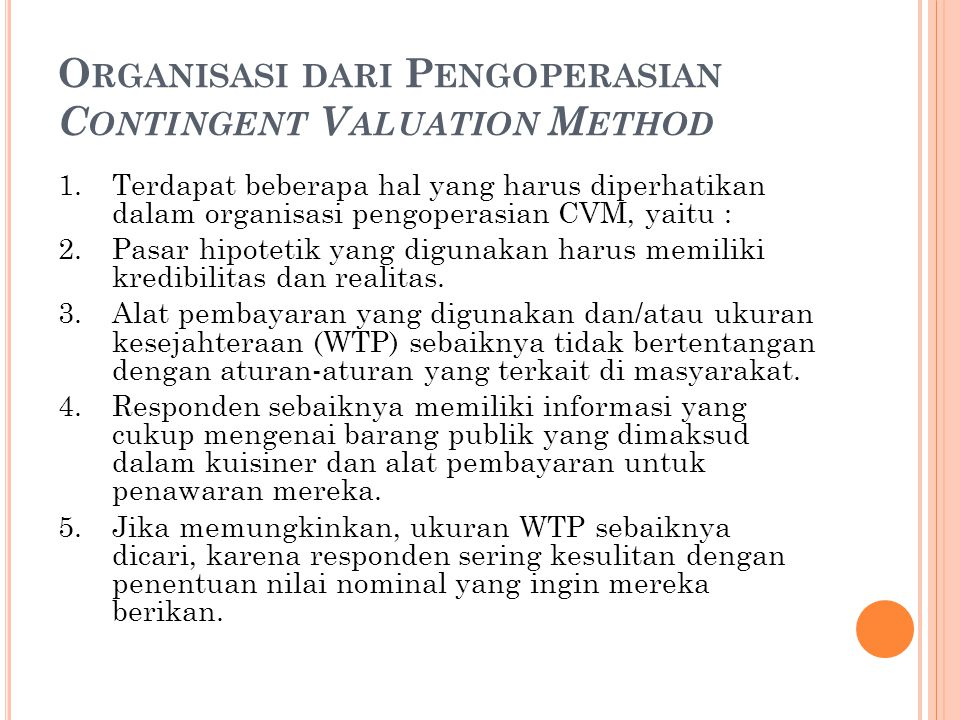 Organisasi dari Pengoperasian Contingent Valuation Method