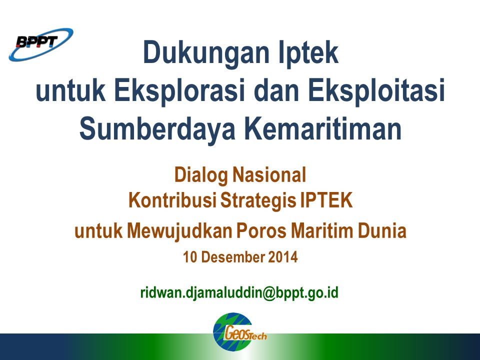 Dukungan Iptek untuk Eksplorasi dan Eksploitasi Sumberdaya Kemaritiman
