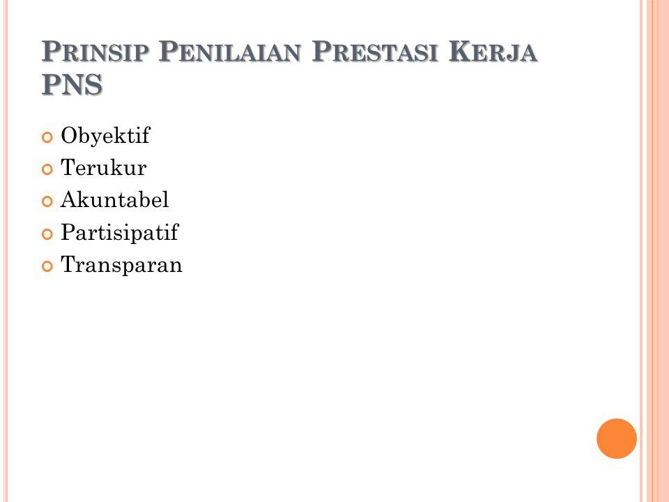 Prinsip Penilaian Prestasi Kerja PNS