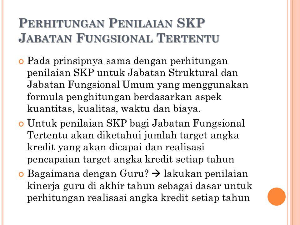 Perhitungan Penilaian SKP Jabatan Fungsional Tertentu