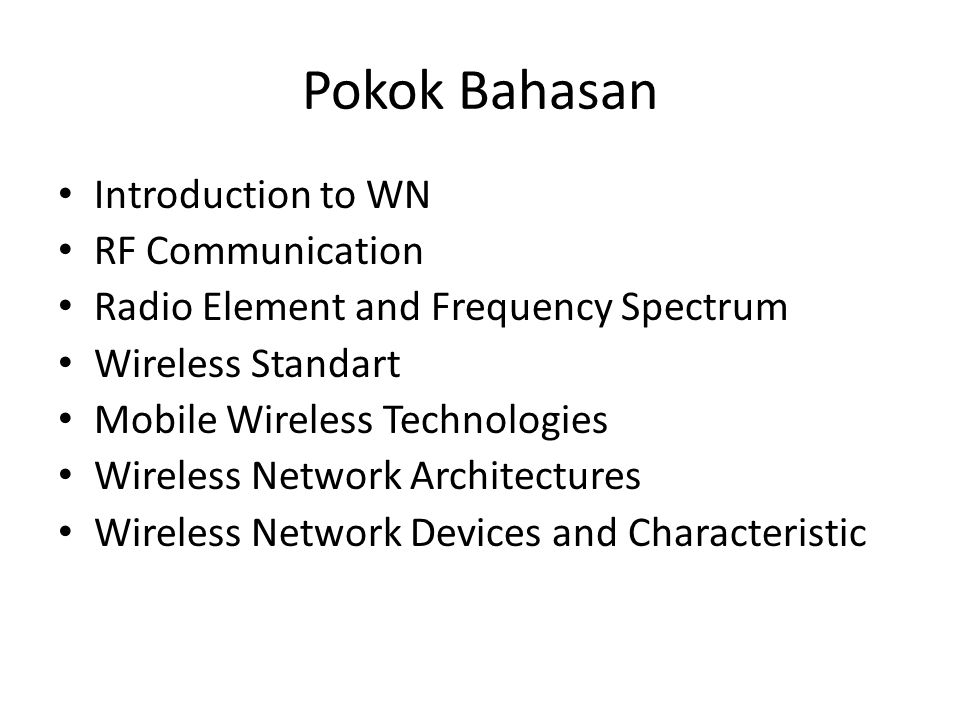 Pokok Bahasan Introduction to WN RF Communication