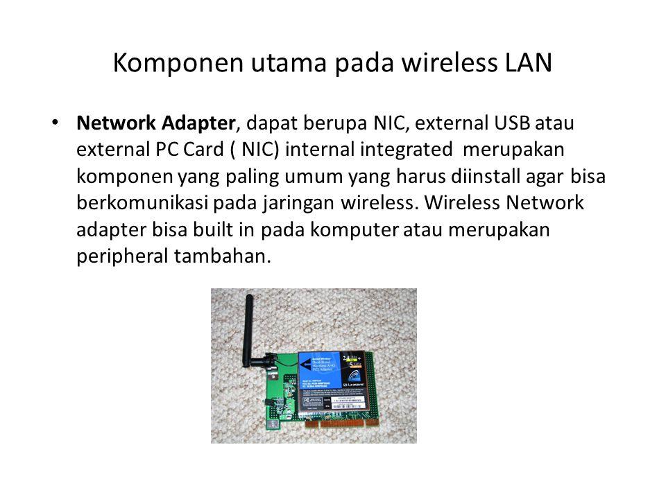 Komponen utama pada wireless LAN