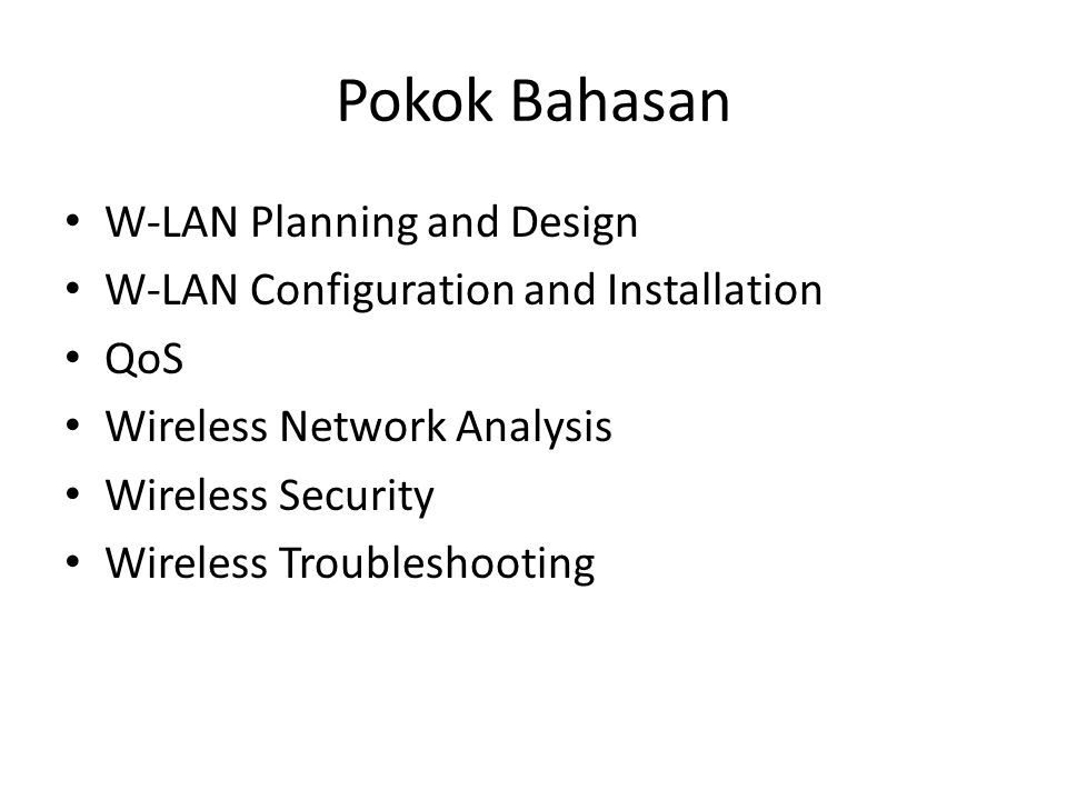 Pokok Bahasan W-LAN Planning and Design