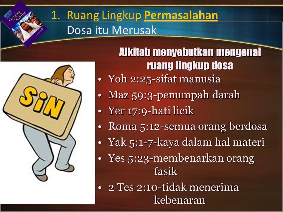 Alkitab menyebutkan mengenai ruang lingkup dosa