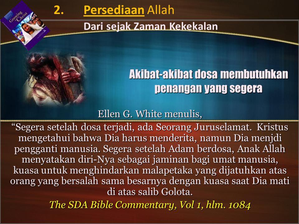Akibat-akibat dosa membutuhkan penangan yang segera
