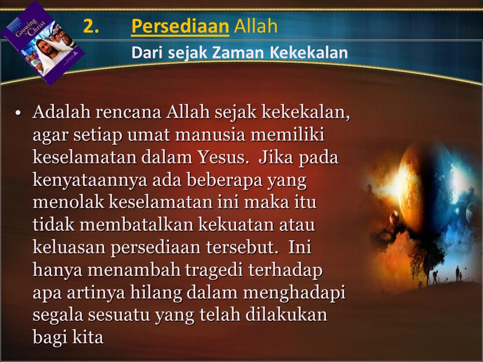 2. Persediaan Allah Dari sejak Zaman Kekekalan