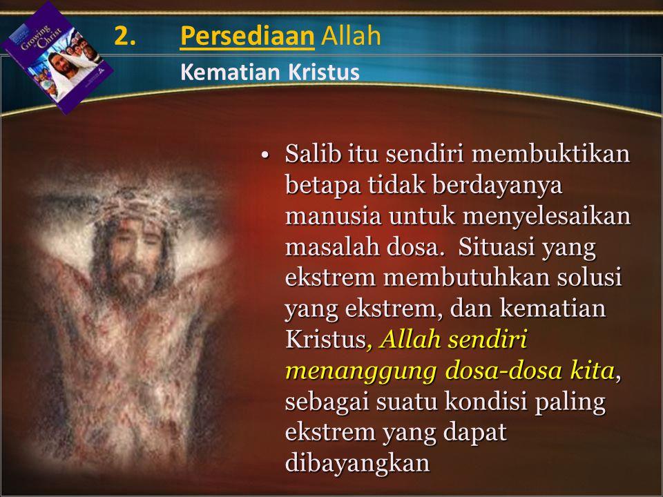2. Persediaan Allah Kematian Kristus