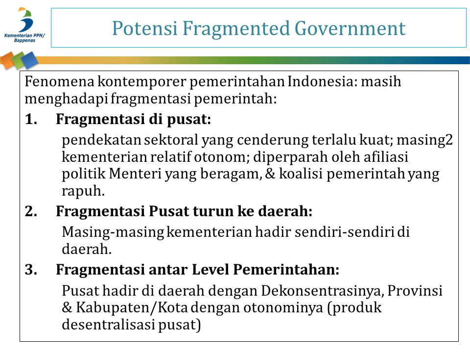 Potensi Fragmented Government