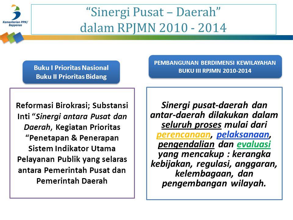Sinergi Pusat – Daerah dalam RPJMN 2010 - 2014