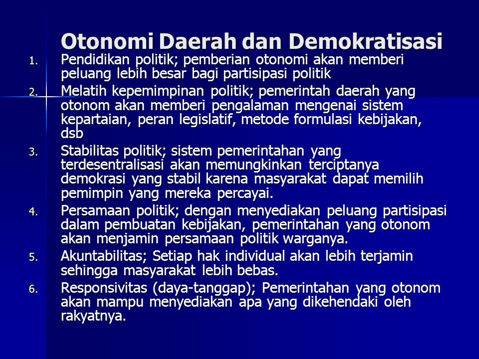 Otonomi Daerah dan Demokratisasi