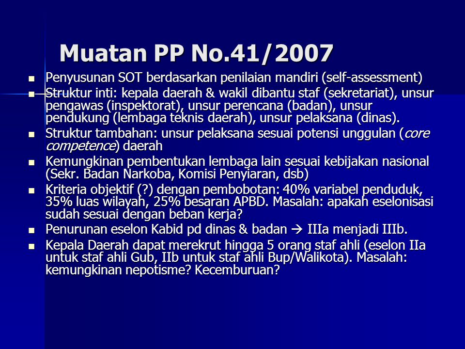 Muatan PP No.41/2007 Penyusunan SOT berdasarkan penilaian mandiri (self-assessment)