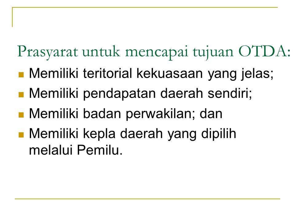 Prasyarat untuk mencapai tujuan OTDA: