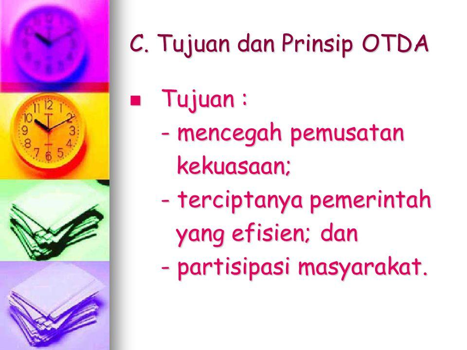 C. Tujuan dan Prinsip OTDA