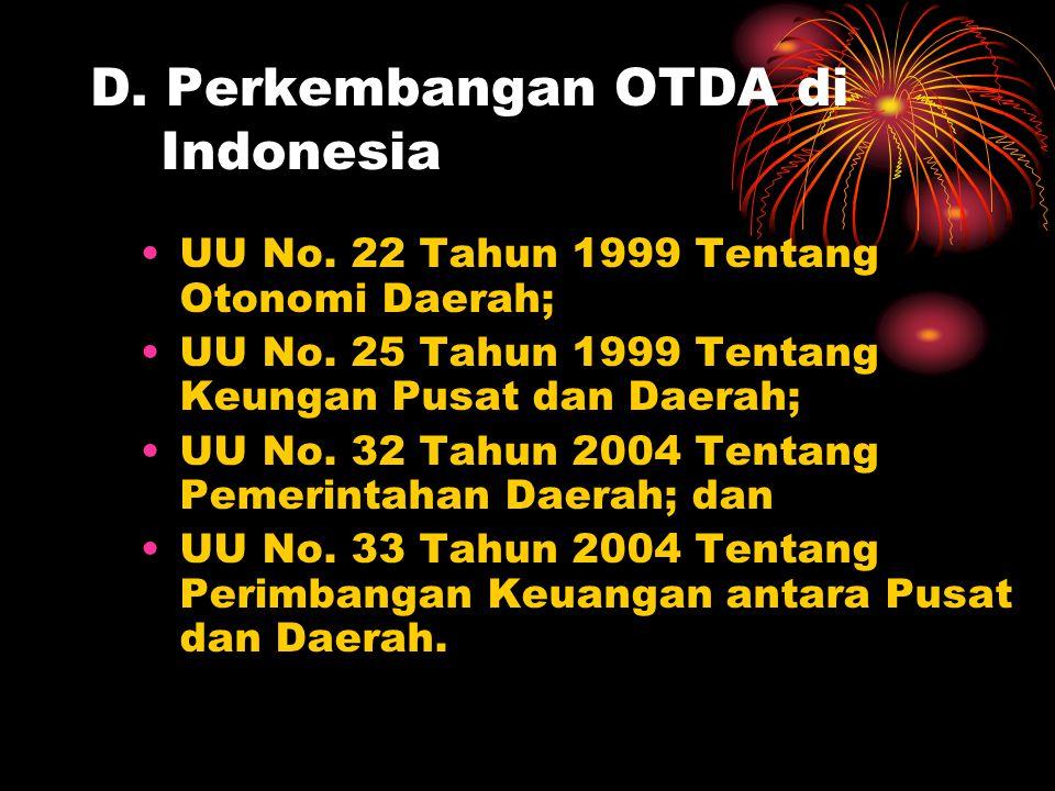 D. Perkembangan OTDA di Indonesia