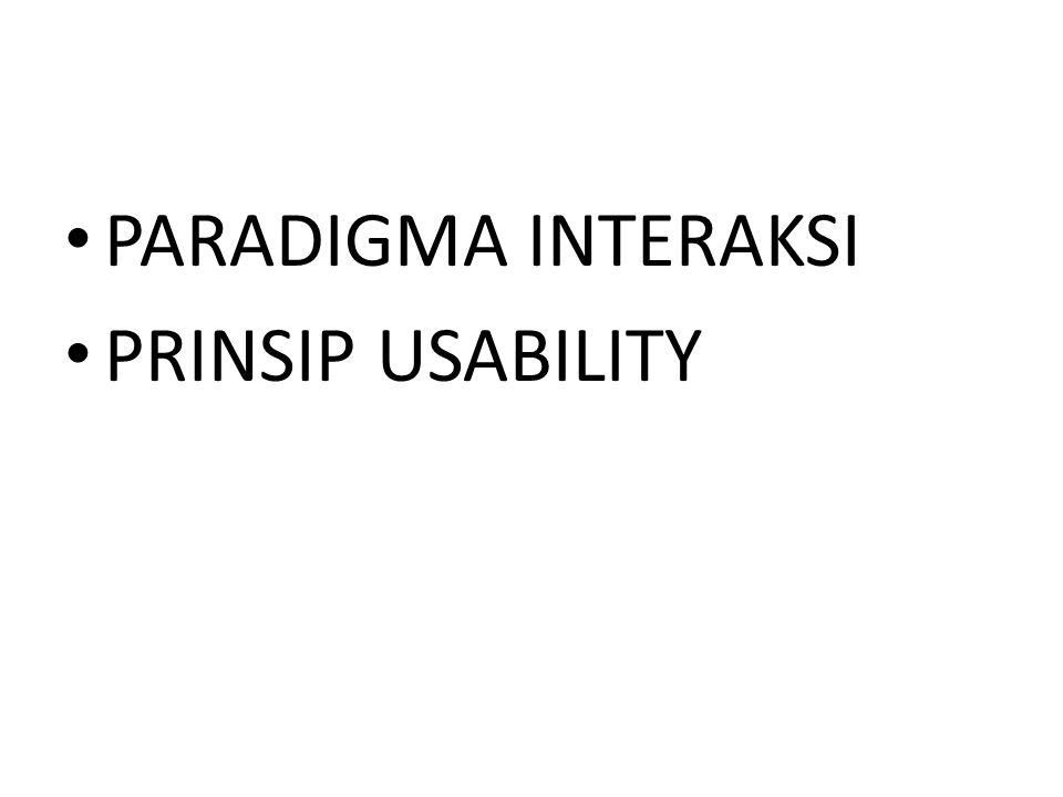 PARADIGMA INTERAKSI PRINSIP USABILITY