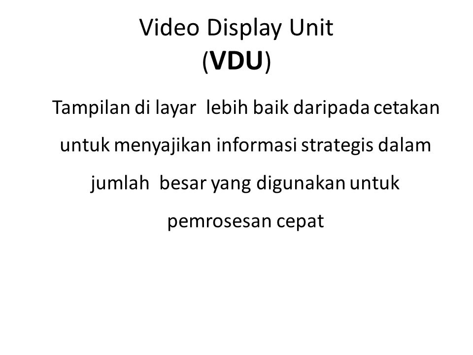 Video Display Unit (VDU)