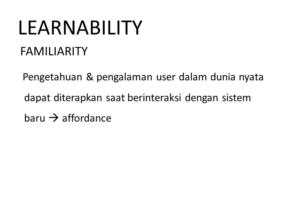 LEARNABILITY FAMILIARITY