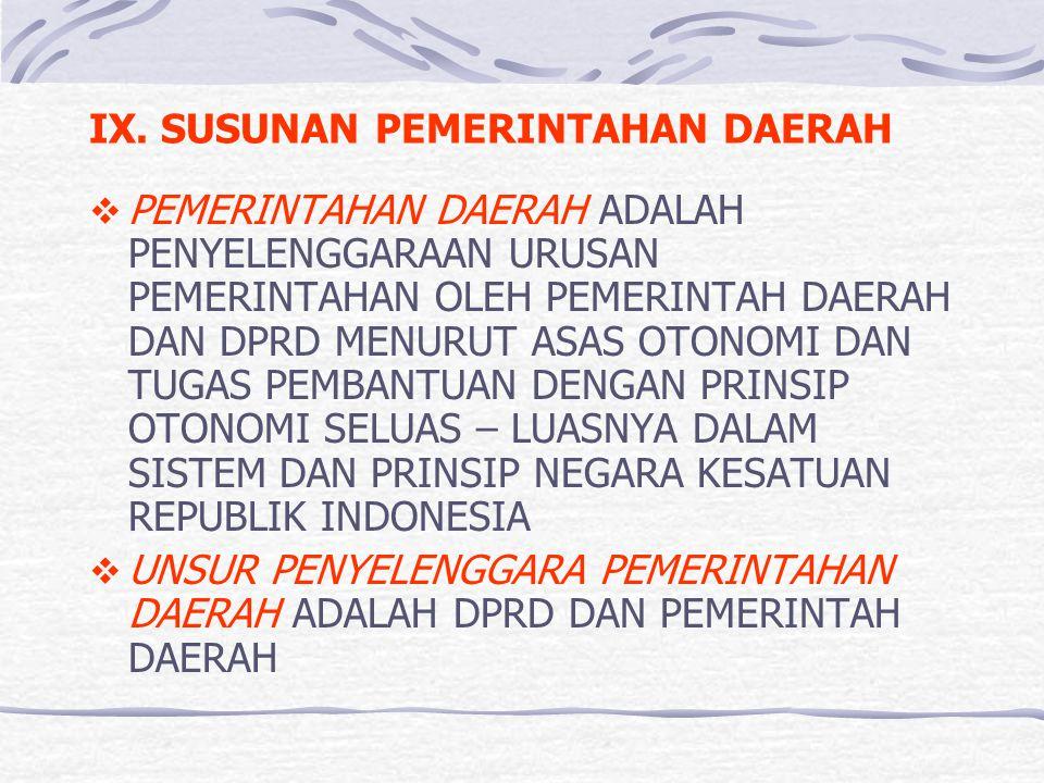IX. SUSUNAN PEMERINTAHAN DAERAH